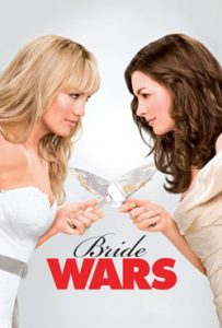 Bride Wars 2009 Romantic Movie