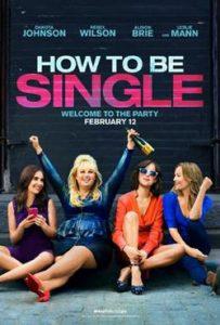 How to Be Single 2016 Romantic Movie