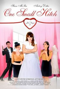 One Small Hitch 2015 Romantic Movie