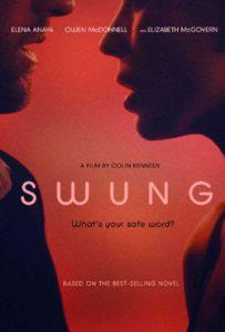 Swung 2015 Romantic Movie