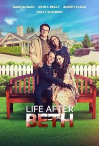 Life After Beth 2014 Romantic Movie