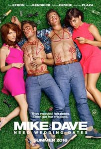 Mike and Dave Need Wedding Dates 2016 Romantic Movie