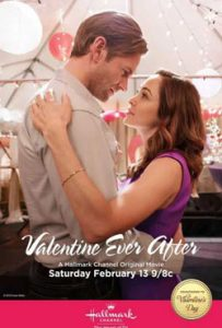 Valentine Ever After 2016 Romantic Movie